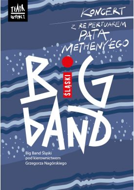 Plakat - Koncert z repertuarem Pata Metheny'ego