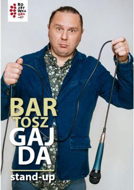 Plakat - Bartosz Gajda - Stand-up