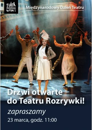 DRZWI OTWARTE 2019 - MIĘDZYNARODOWY DZIEŃ TEATRU