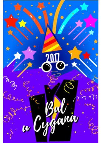 BAL U CYGANA – KONCERT SYLWESTROWY 2017