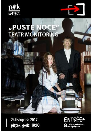PUSTE NOCE - TEATR MONITORING