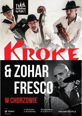 KROKE I ZOHAR FRESCO - KONCERT