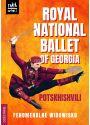 Plakat - Royal National Ballet Of Georgia Potskhishvili