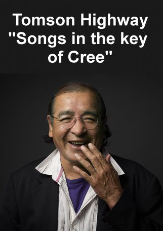 TOMSON HIGHWAY SONGS IN THE KEY OF CREE - KONCERT JAZZOWY