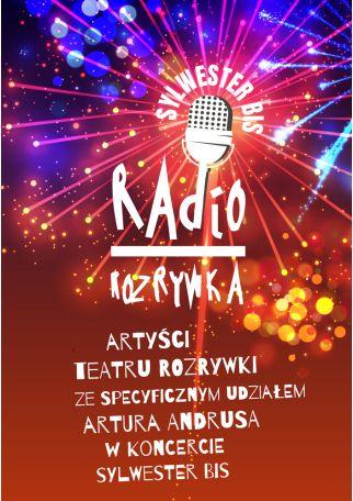 RADIO ROZRYWKA! SYLWESTER BIS