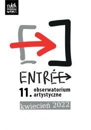 Obraz do 11. edycja Entrée  odbędzie się w kwietniu 2022 roku